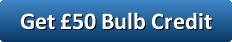 Get £50 Bulb Referral Credit